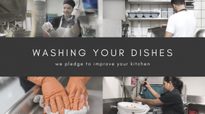 Dishwashers working in a kitchen. Banner says we pledge to improve your kitchen.